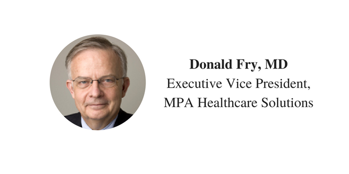 Donald Fry, MDExecutive Vice President,MPA Healthcare Solutions.png