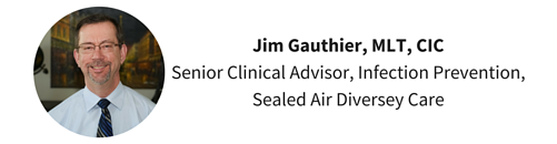 Jim_Gauthier_MLT_CIC_Senior_Clinical_Advisor_Infection_PreventionSealed_Air_Diversey_Care.png