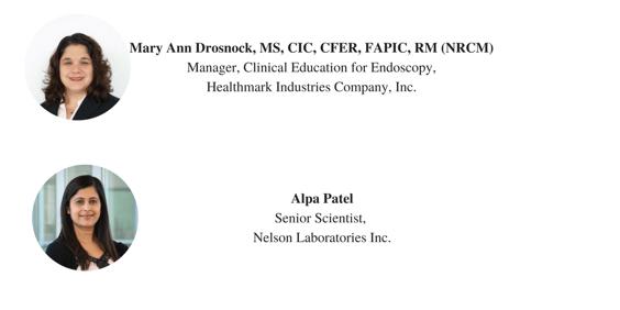 Mary Ann Drosnock, MS, CIC, CFER, FAPIC, RM (NRCM)Manager, Clinical Education for Endoscopy,Healthmark Industries Company, Inc. (1).png