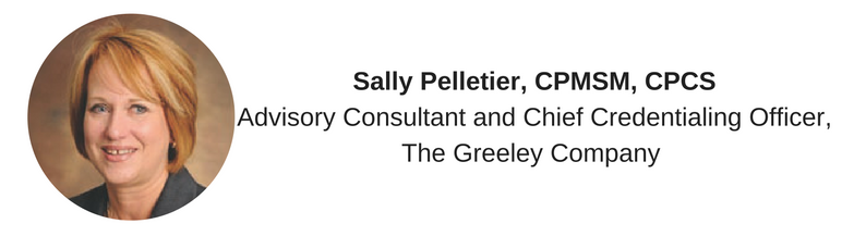 Sally_Pelletier_CPMSM_CPCSAdvisory_Consultant_and_Chief_Credentialing_OfficerThe_Greeley_Company.png